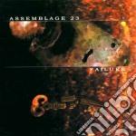FAILURE                                   cd musicale di ASSEMBLAGE 23