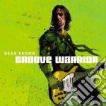 Groove warrior cd musicale di Dean Brown