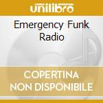 EMERGENCY FUNK RADIO cd musicale di ARTISTI VARI