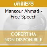 FREE SPEECH cd musicale di MANSOUR AHMAD