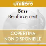 BASS REINFORCEMENT cd musicale di Steppers Power