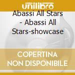 CD - ABASSI ALL STARS - ABASSI ALL STARS-SHOWCASE cd musicale di ABASSI ALL STARS