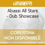 DUB SHOWCASE                              cd musicale di ABASSI ALL STARS