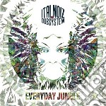 Everyday jungle cd musicale di Noiz Ital