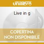 Live in g cd musicale