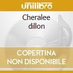 Cheralee dillon cd musicale