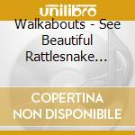 See beautiful rattlesnake gardens cd musicale
