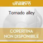 Tornado alley cd musicale