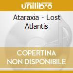 Lost atlan cd musicale di ATARAXIA