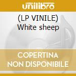(LP VINILE) White sheep lp vinile di Inchtabokatables