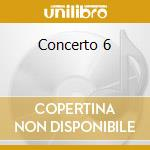 Concerto 6 cd musicale