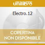 Electro.12 cd musicale