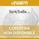 Synt/balla... cd musicale