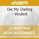 Virulent cd musicale