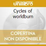 Cycles of worldburn cd musicale