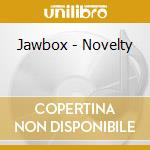 NOVELTY cd musicale di JAWBOX