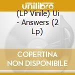 (LP VINILE) Answers lp vinile di UI
