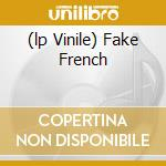 (LP VINILE) FAKE FRENCH lp vinile di Guapo El