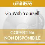 GO WITH YOURSELF cd musicale di BRAVE CAPTAIN