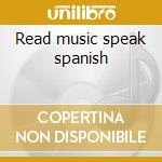 Read music speak spanish cd musicale