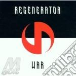 Regenerator - War cd musicale di REGENERATOR