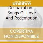 Songs of love and redemption cd musicale