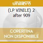 (LP VINILE) 2 after 909 lp vinile
