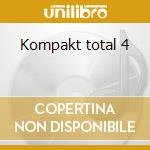 Kompakt total 4 cd musicale