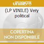 (LP VINILE) Very political lp vinile