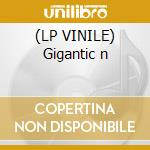 (LP VINILE) Gigantic n lp vinile