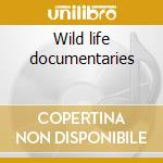 Wild life documentaries cd musicale