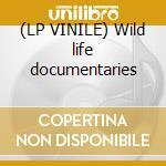 (LP VINILE) Wild life documentaries lp vinile