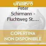 Peter Schirmann - Fluchtweg St. Pauli cd musicale