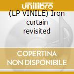 (LP VINILE) Iron curtain revisited lp vinile