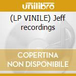 (LP VINILE) Jeff recordings lp vinile