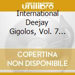International deejay-gigolos cd seven by dj hell cd musicale