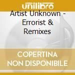 Errorist + remixes cd musicale