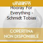 Hooray for everything cd musicale