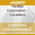 COCADISCO cd musicale di PARALLAX CORPORATION