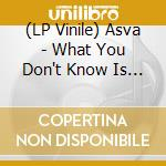 (LP VINILE) What you don't know is frontier lp vinile di ASVA