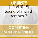 (LP VINILE) Sound of munich remixes 2 lp vinile