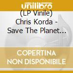 (LP VINILE) Save the planet, kill yourself lp vinile