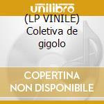 (LP VINILE) Coletiva de gigolo lp vinile