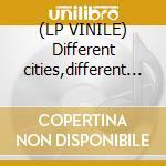 (LP VINILE) Different cities,different songs lp vinile