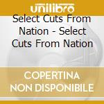 SELECT CUTS FROM NATION cd musicale di ARTISTI VARI