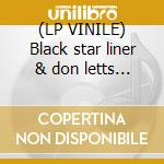 (LP VINILE) Black star liner & don letts remix lp vinile