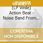 (LP VINILE) Noise band from bletchley lp vinile di Beat Action