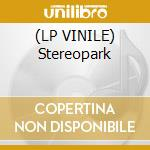(LP VINILE) Stereopark lp vinile