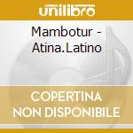 ATINA.LATINA cd musicale di MAMBOTUR