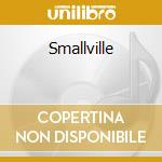 Smallville cd musicale di Tobias Thomas